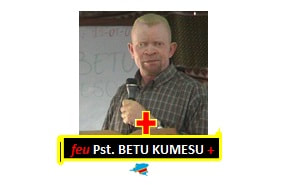 +feu Pst. BETU KUMESU       + 30 Years in Min.